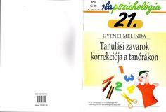 TANULÁSI ZAVAROK - Kiss Virág - Picasa Webalbumok Educational Leadership, School Psychology, 21st, Books, Google, Albums, Picasa, Libros, Book