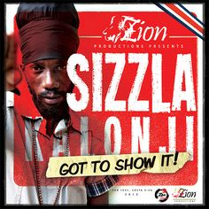 Sizzla – Got To Show It (Zion Productions)