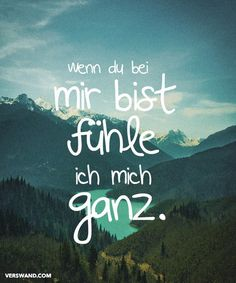 german quote When you are with me, I'm feeling whole