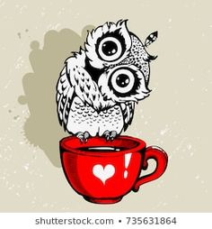 Owl and coffee cup hipster print. Hand drawn poster with grunge background and splash for t-shirt design, school books, notebooks and Cute Owl Cartoon, Cartoon Birds, Bird Drawings, Cute Drawings, Bird Theme Nursery, Coffee Cup Tattoo, Owl Coffee, Coffee Art, Coffee Mugs