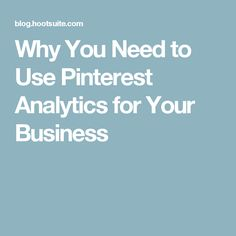 Why You Need to Use Pinterest Analytics for Your Business Improve Yourself, Success, Learning, Business, Tips, Studying, Teaching, Store, Business Illustration