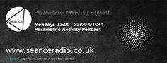 Check out the Parametric Activity Podcast on Seance Radio Mondays 22:00 UTC+1 #Electronica
