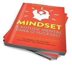 Mindset - A Atitude Mental Para O Sucesso :: Serginho-sucesso