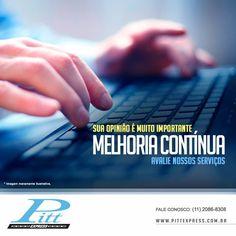 Sua opinião é muito importante para nosso processo de melhoria contínua.  Clique e faça uma avaliação dos nossos serviços:  http://www.pittexpress.com.br/avaliacao-pitt-express.php