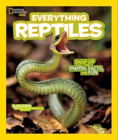 Everything Reptiles: Snap Up All the Photos Facts and Fun (Everything) by Blake Hoena - National Geographic Kids - ISBN 10 1426325266 -… Rabbit Cages, Les Reptiles, Reptiles And Amphibians, Honeymoon In United States, Terrarium, Spiritual Needs, National Geographic Society, Young Animal, Pet Care