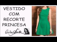 VESTIDO COM RECORTE PRINCESA - COMO FAZER O MOLDE COM CÉLIA ÁVILA - YouTube