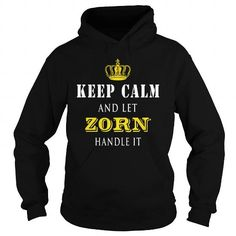 Cool  KEEP CALM AND LET ZORN HANDLE IT Shirts & Tees