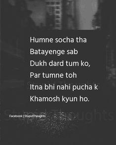 Sach me bohot dil dukhta hai yeh sab baatei sock kr Shyari Quotes, Hurt Quotes, Mood Quotes, Sad Love Quotes, Funny Quotes, Life Quotes, People Quotes, Dear Diary Quotes, Zindagi Quotes