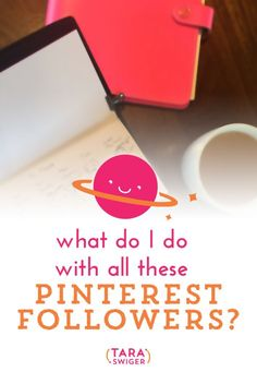 What to do with your Pinterest Followers to increase sales in your small business! From @Tara Swiger
