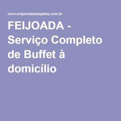 FEIJOADA - Serviço Completo de Buffet à domicílio