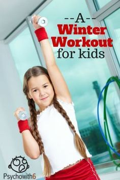A Winter Workout for Kids - An easy way to make sure your kids get enough exercise this winter. Parents will love this 20-minute workout, too!
