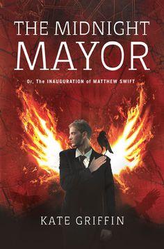 The Midnight Mayor (Matthew Swift #2), Kate Griffin