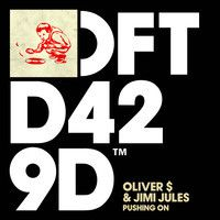 Oliver $ and Jimi Jules 'Pushing On' (Edit) by Defected Records on SoundCloud