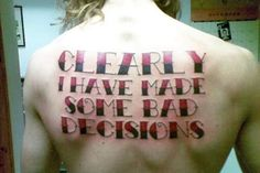Presented without comment.   10 People Who Have Made Bad Decisions