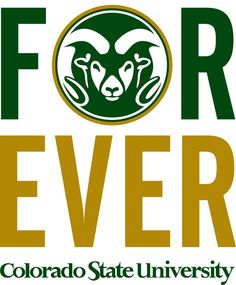 FOREVER - CSU!!!! Colorado State University ROCKS!