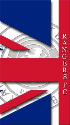 Rangers Football, Rangers Fc, Football Wallpaper, Chelsea Fc, Red White Blue, Glasgow, Club, Badges, Flags