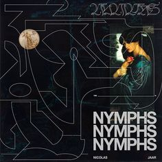 Nicolas Jaar • Nymphs #nicolasjaar #nymphs #otherpeople #records #cover #art #artwork by DAVID RUDNICK #davidrudnick 2016
