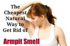 Embarrassed By Under-Arm Odour? Try These Super Simple Remedies Today!