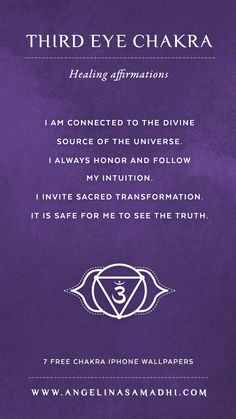 Third Eye Chakra Healing Affirmations – chakra affirmations, chakras, energy, healing, blockages, affirmations, positive affirmations, growth, om