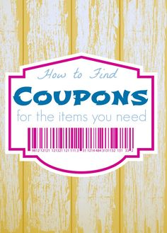 How to find the Coupons You Need for the Products you Want! Easy Couponing Tips for Saving Money!
