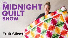 4-Color Fruit Slices Quilt | Midnight Quilt Show with Angela Walters