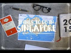 52 Things to do in Singapore Before You Die - TheSmartLocal