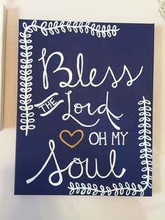 Bless the lord oh my soul! Music lyrics canvas art bible verse