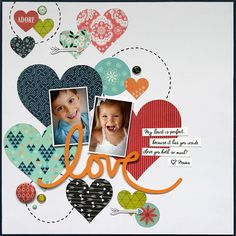 I die-cut lots of various sized hearts from the J'Adore papers to layer behind my photos a& title. TFL!