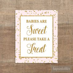Babies Are Sweet Please Take a Treat Sign Pink & by laprintables