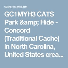 GC1MYH3 CATS Park & Hide - Concord (Traditional Cache) in North Carolina, United States created by Iztok