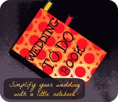 Simplify your wedding with a little notebook.