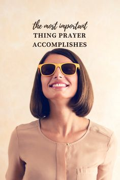 Prayer--a discipline gobs of us long to practice more faithfully but struggle to find and take the first and most foundations steps. Identifying what prayer achieves can help shape our perspective and approach to communicating with God.