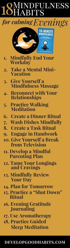 18 calming evening mindfulness exercises - The evening can be one of the best times to be mindful. It can be a time to reflect, calm and get in a positive head-space for the next day. This mindfulness inforgraphic shows 18 mindfulness habits you could pra Mindfulness Exercises, Mindfulness Activities, Mindfulness Practice, Mindfulness Techniques, Meditation Exercises, Walking Meditation, Daily Meditation, Mindfulness Meditation, Mindfulness Quotes
