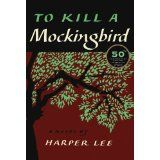To Kill a Mockingbird: 50th Anniversary Edition (Hardcover)By Harper Lee