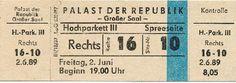 """DDR Museum - Museum: Objektdatenbank - Eintrittskarte """"Palast der Republik""""    Copyright: DDR Museum, Berlin. Eine kommerzielle Nutzung des Bildes ist nicht erlaubt, but feel free to repin it!"""