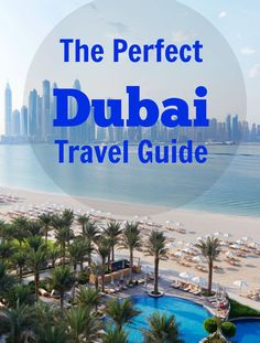 Dubai Travel Guide