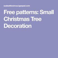 Free patterns: Small Christmas Tree Decoration