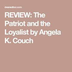 Completing his three years in the Continental Army, Daniel Reid still has no desire to return home—not after losing the woman he loves to a British Captain—so he volunteers to ride south through en… Continental Army, Patriots, Book Review, Two By Two, Couch, Settee, Sofa, Couches, Sofas