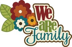 Birthday Scrapbook Sayings | We Are Family SVG scrapbook title family svg cut files free svgs ...
