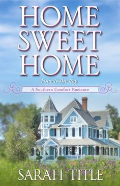 "4/3/2014 Home Sweet Home (A Southern Comfort Novel) - Sarah Title   ""It is a truth universally acknowledged that a single woman in possession of a ramshackle house must be in want of a handyman."" Just because English professor Grace Williams is a woman whose ""new"" house is crumbling around her doesn't mean she needs an arrogant, condescending man's help, even if he does look gorgeous in faded jeans and a tool belt. What she needs is a working bathroom, not a ridiculous crush."