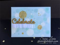 Celebrate card for the OSAT Tic Tac Toe blog hop uses a super easy Bokeh Technique - from theartfulinker.com