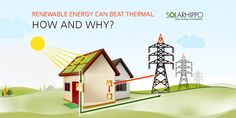 Renewable energy can beat thermal, how and why?