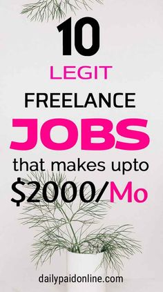 10 Legit Freelance Jobs That Makes Upto $2000/Month Working From Home FREE