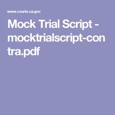 cross exam for mock trial essay Illinois state bar association mock trial program teacher training materials updated july 1, 2004  illinois state bar association mock trials a mock trial is a simulation of a judicial proceeding, that is, the actual enactment of a trial of either a civil or  cross examination of defense witnesses, and closing arguments) do the same from the defense.
