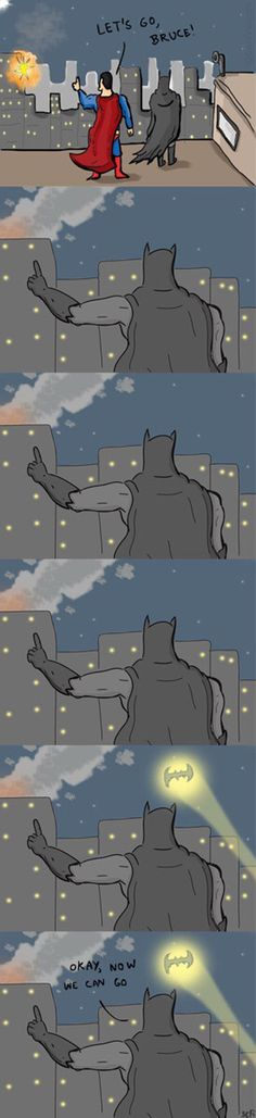 Batsy does it right.