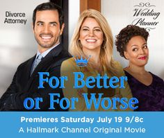 FOR BETTER FOR WORSE HALLMARK MOVIE | The Hallmark Channel original movie For Better or Worse will debut on ...