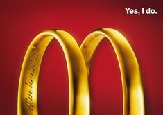 The Print Ad titled YES I DO was done by Ccp Heye advertising agency for product: Mcdonald's (brand: McDonald's) in Austria. Creative Advertising, Ads Creative, Advertising Design, Good Advertisements, Advertising Poster, Advertising Campaign, Street Marketing, Guerilla Marketing, Mc Donald Ads