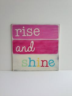 Rise and Shine Painted sign Nursery decor Girls by SweetBananasArt, $40.00