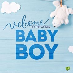 Birthday Wishes Expert : Wishes, Quotes, Messages + Images Newborn Baby Quotes, New Baby Quotes, Baby Boy Newborn, Wishes For Baby Boy, Welcome Baby Boys, New Born Baby Status, Baby Boy Congratulations Messages, Baby Boy Announcement, Cute Baby Pictures