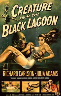 Creature from the Black Lagoon or why I like to be able to see my feet when I'm swimming.